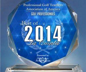 Professional Golf Teachers Association of America Receives 2014 Best of La Quinta Award
